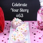 Celebrate Your Story Link Party #63