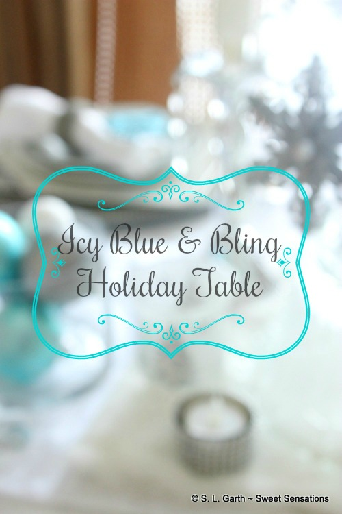 An Icy Blue and Bling Holiday Table has the same appeal of the traditional seasonal color palette but with a cooler ambiance.