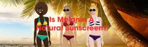 Is Melanin A Natural Sunscreen?