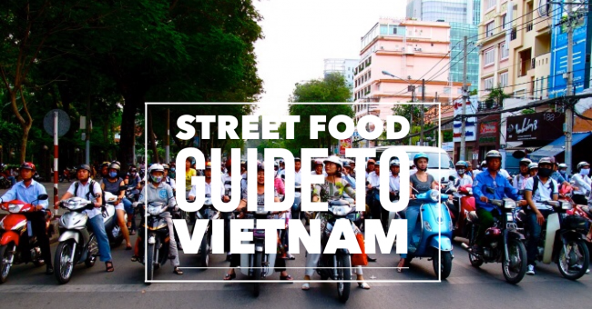 Vietnam Street Food Guide