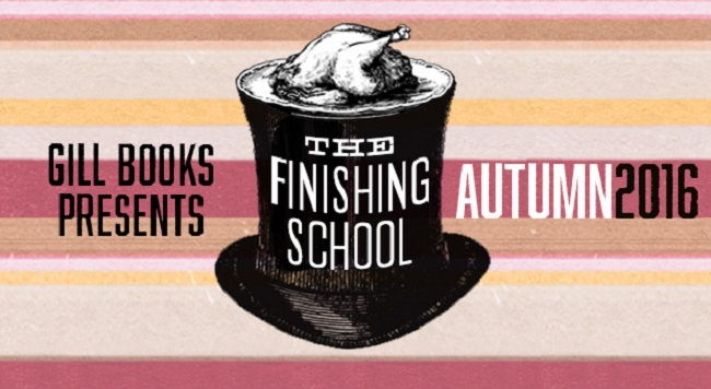 Finishing School Gill Books