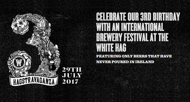 Hagstravaganza Brewery Festival will Only Feature Beers Poured in Ireland for the 1st Time