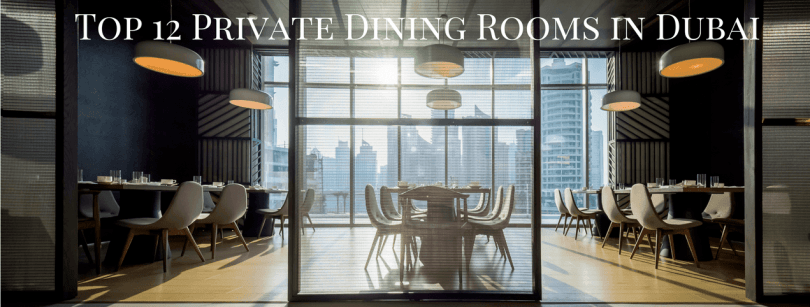 Private Dining Rooms in Dubai