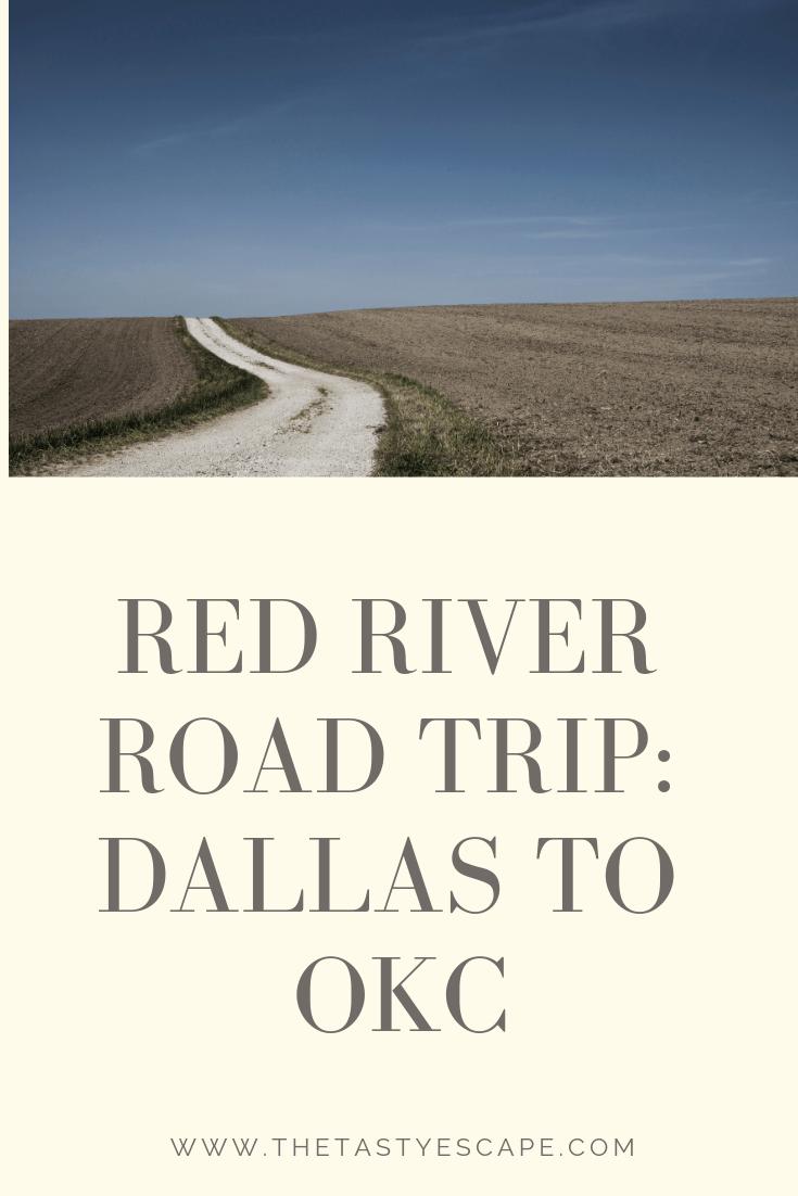 Red River Road Trip_ Dallas to OKC