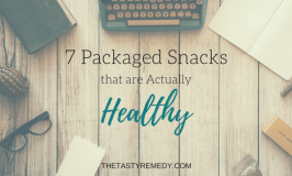 7 Packaged Snacks that are Actually Healthy