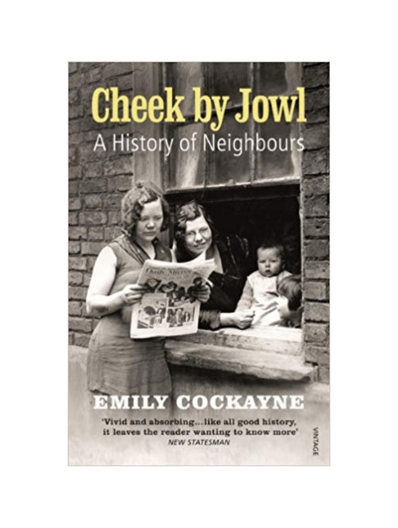 Cheek by Jowl by Emily Cockayne