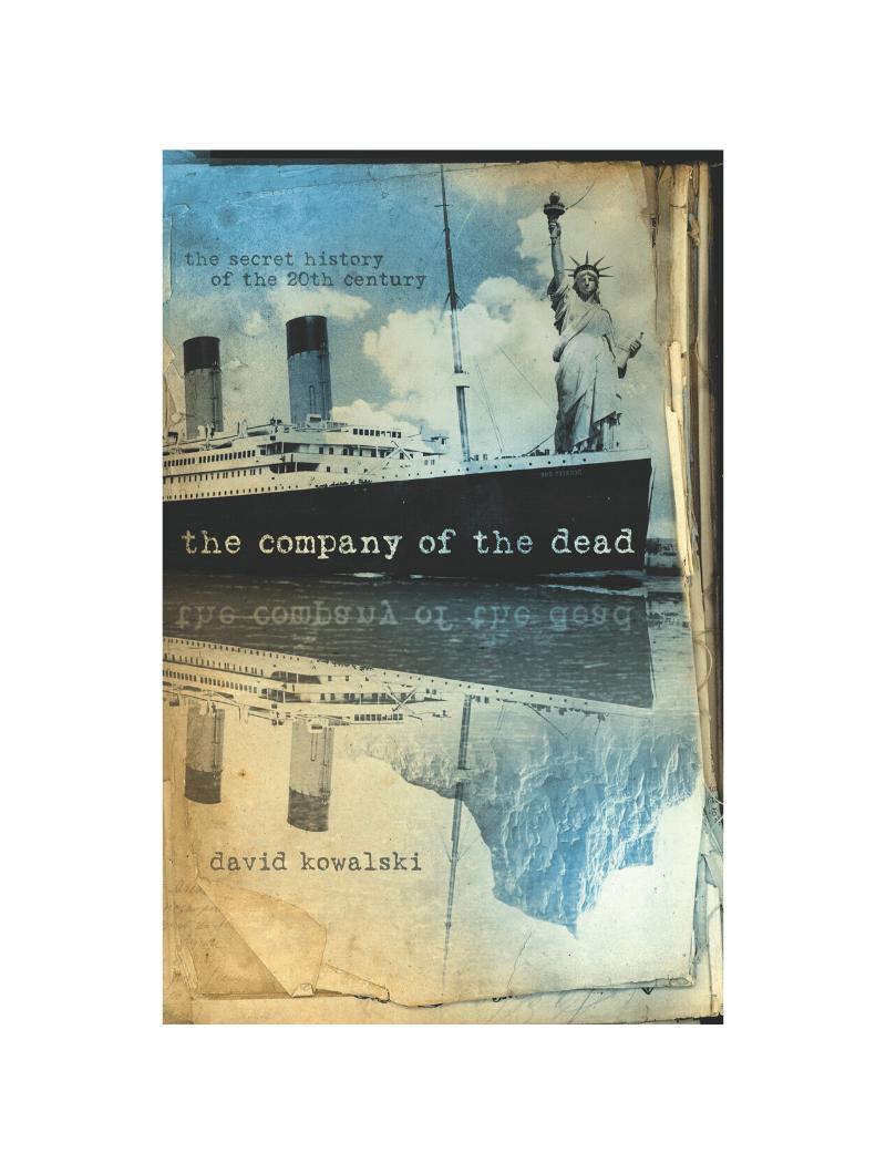 The Company of the Dead by David Kowalski