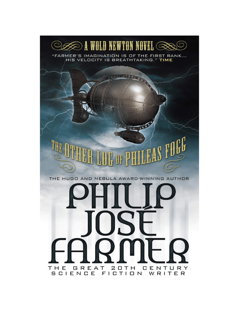 The Other Log of Phileas Fogg by Philip Jose Farmer