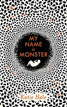 My Name is Monster by Katie Hale