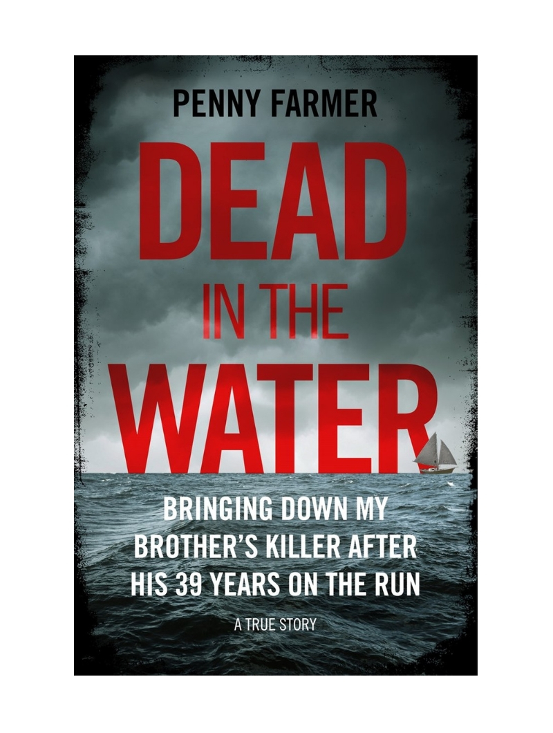 Dead in the Water by Penny Farmer