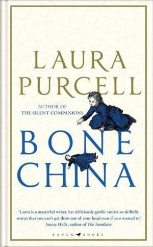 Bone China by Laura Purcell