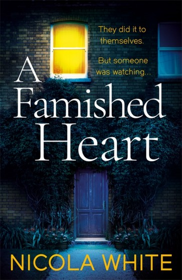 A Famished Heart by Nicola White