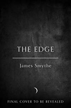 The Edge by James Smythe