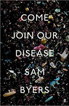 Book cover of Come Join Our Disease by Sam Myers
