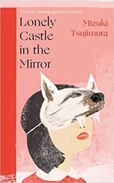 Book cover of Lonely Castle in the Mirror by Mizuki Tsujimura