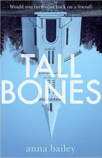 The book cover of Tall Bones by Anna Bailey