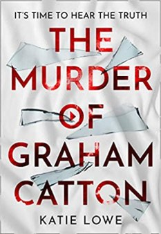 Cover The Murder of Graham Catton by Katie Lowe