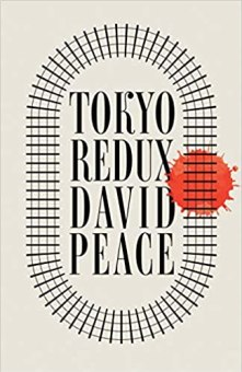 The book cover of Tokyo Redux by David Peace