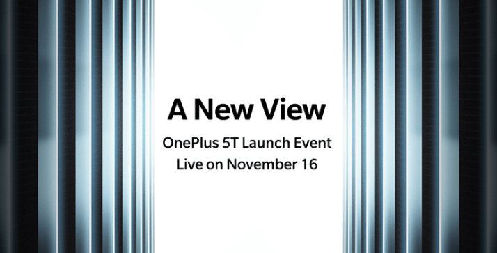 OnePlus 5T to be unveiled at Nov.16 launch event
