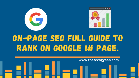 On-Page SEO Full Guide To Rank on Google 1# Page.