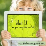 What if…we gave all our kids an iPad?
