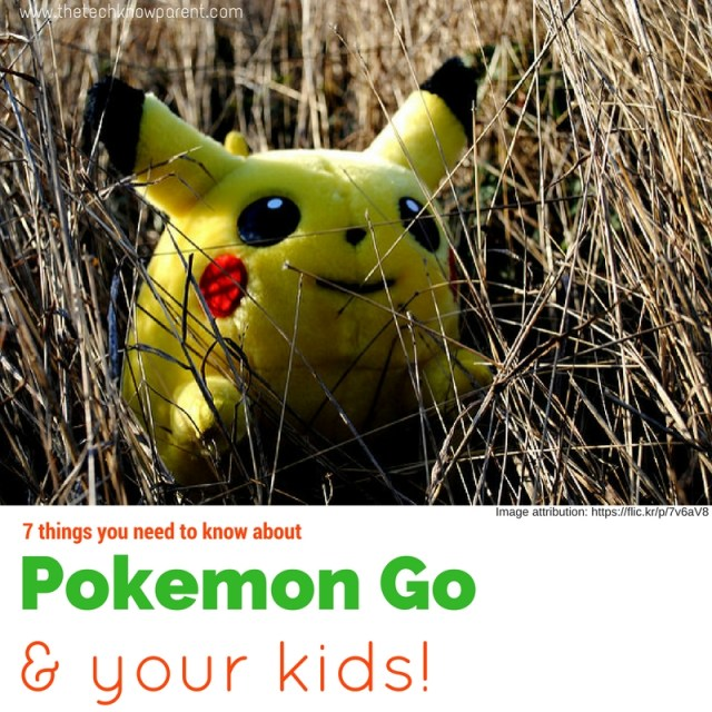 Pokemon GO and your kids!