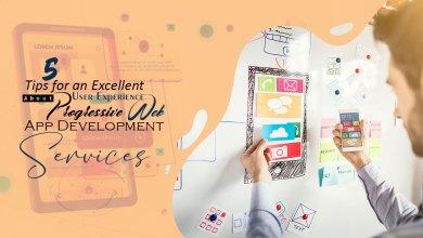 Photo of 5 Tips about progressive web app development services