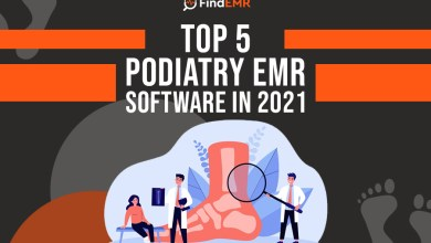 Photo of Guide Describe The Best Podiatry EMR Software & Its key Features