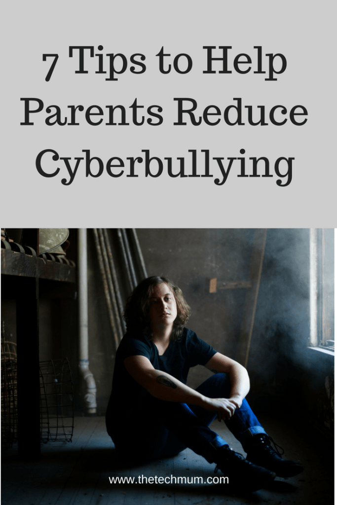 7 Tips to Help Parents Reduce Cyberbullying