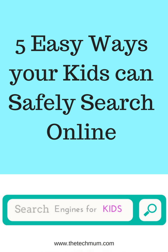5 Easy Ways Your Kids Can Safely Search Online