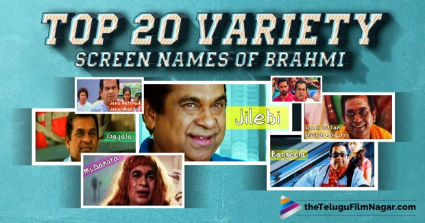 Brahmanandam Unique Screen Names