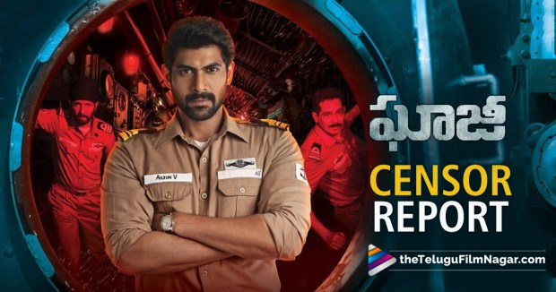 Ghazi Movie Censor Report