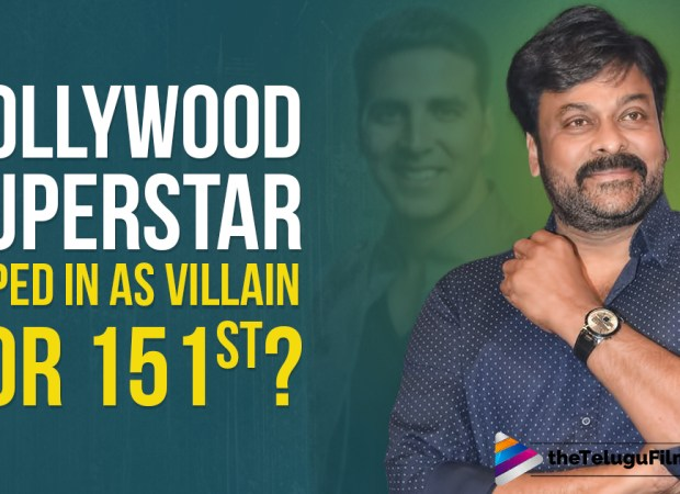Bollywood Superstar Roped In As Villian For Chiranjeevi's Next?