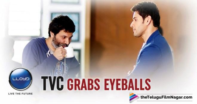 Mahesh's Lloyd TVC Grabs Eyeballs
