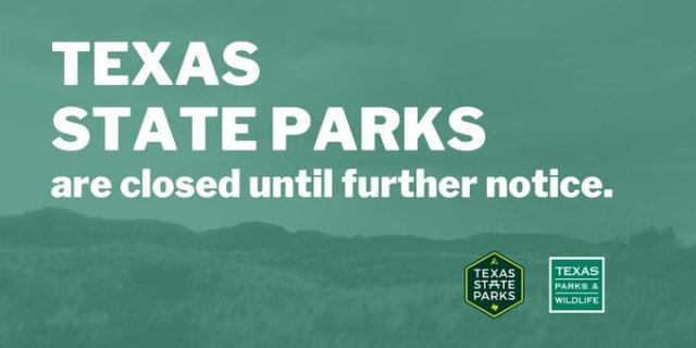 Press Release: Texas State Parks Temporarily Close to the Public