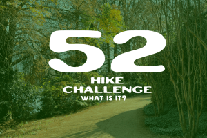 What is the 52 Hike Challenge?
