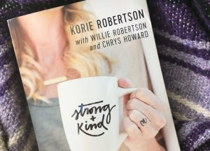 Strong and Kind by Korie Robertson // a book review