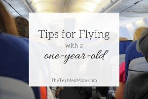 My Tips for Flying with a One Year Old