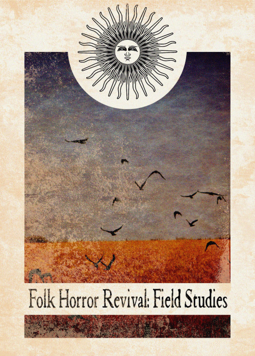 Folk Horror Revival: Field Studies.