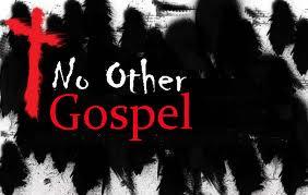 No other gospel another gospel