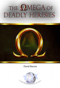 The OMEGA OF DEADLY HERESIES COVER