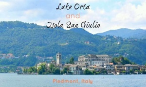 Italian Lakes with the Family: Orta, the Alps meet Heaven