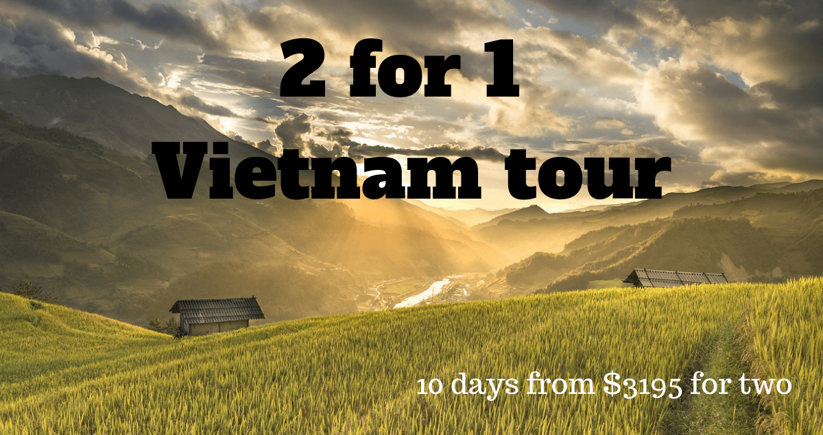 2 for 1 Vietnam sale tour