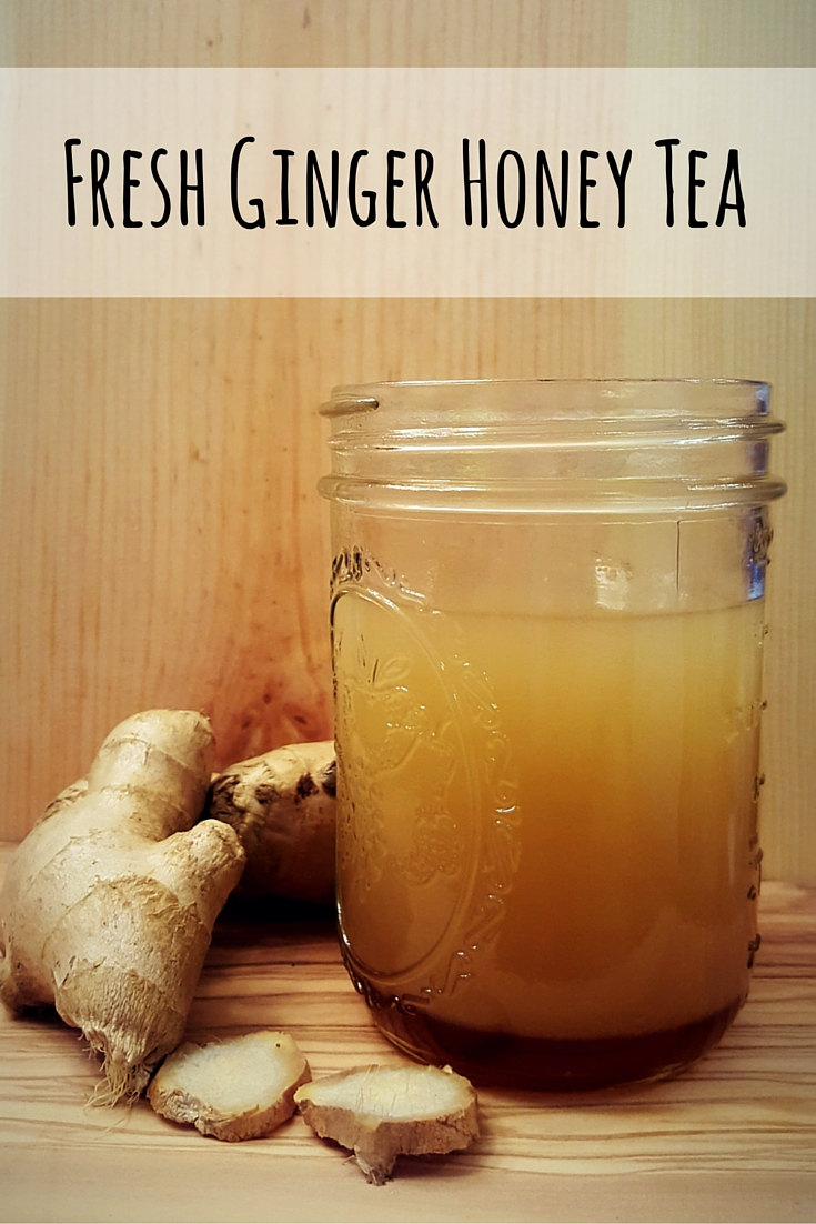 Fresh Ginger Honey Tea