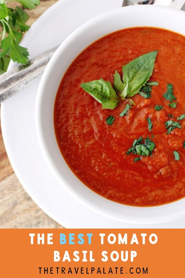 Homemade tomato basil soup is delicious and nutritious. Serve with grilled cheese sandwiches #thetravelpalate #tomatobasilsoup #souprecipe #tomatosoup