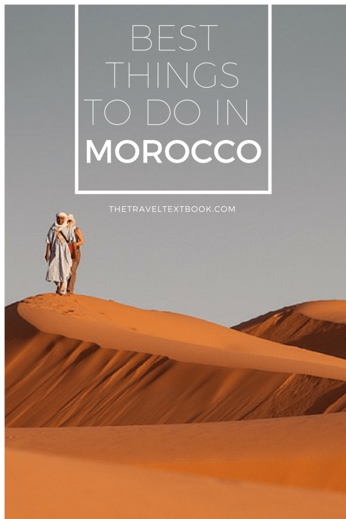 Morocco Best Things To Do