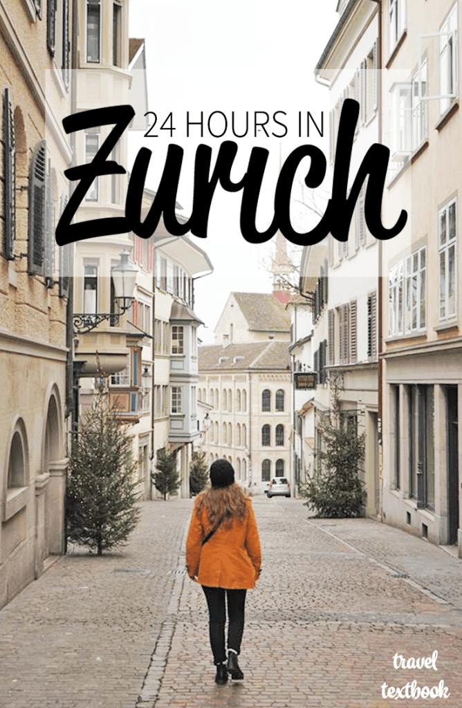 Pinterest 24 Hours Zurich Itinerary