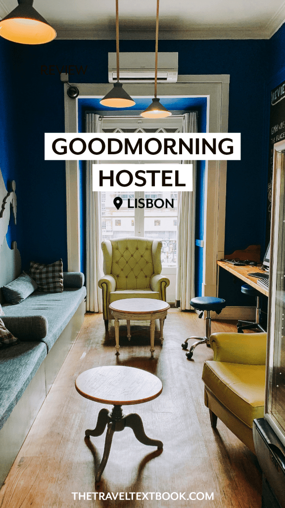 Goodmorning Hostel Lisbon Pinterest