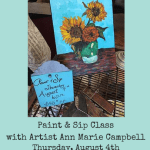 Our Next Paint & Sip Class, August 4th