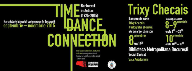 Harta istoriei dansului contemporan în București. Time Dance Connection. Bucharest in Action (1925-2015)